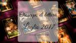 Oroscopo di lettura: Luglio 2017