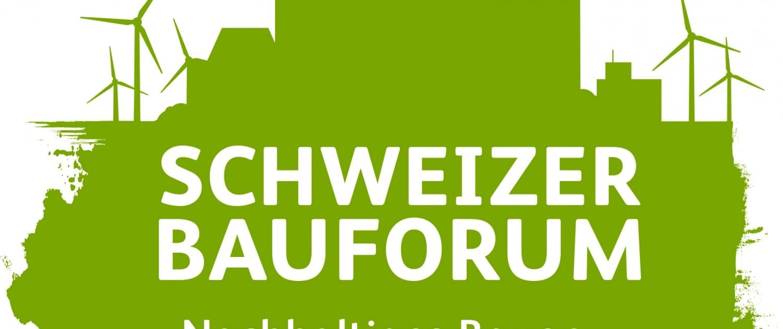 Schweizer Bauforum: Nachhaltig bauen – aber wie? 1