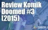 Review Komik Doomed #3 (2015)