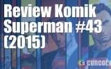 Review Komik Superman #43 (2015)
