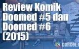 Review Komik Doomed #5 dan Doomed #6 (2015)