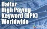 Daftar High Paying Keyword (HPK) Worldwide Terbaru 2016