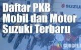 Daftar Pajak Mobil Dan Sepeda Motor Suzuki Terbaru
