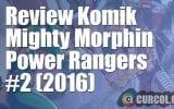 Review Komik Mighty Morphin Power Rangers #2 (2016)