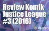 Review Komik Justice League #3 (2016)