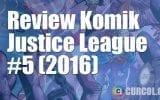 Review Komik Justice League #5 (2016)