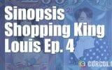 Sinopsis Shopping King Louis Episode 1 (2016) Bagian Pertama