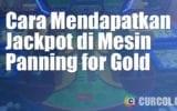 Cara Mendapatkan Jackpot Panning For Gold
