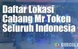 Daftar Lokasi Cabang Mr Token di Seluruh Indonesia