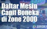 Daftar Mesin Capit Boneka di Zone 2000 (Dan Harga Permainannya)