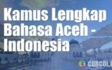 Kamus Bahasa Aceh Lengkap