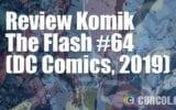 Review Komik The Flash #64 (DC Comics, 2019)