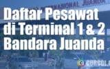 Daftar Pesawat Terminal 1 & 2 Bandara Juanda Surabaya