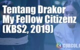 Tentang Drakor My Fellow Citizens (KBS2, 2019)
