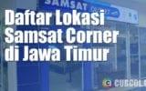 Daftar Lokasi Samsat Corner di Jawa Timur