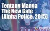Tentang Manga A New Gate (Alpha Police, 2015)