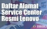 Daftar Alamat Service Center Resmi Lenovo