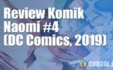 Review Komik Naomi #4 (DC Comics, 2019)