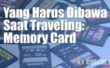 Yang Harus Dibawa Saat Traveling: Memory Card