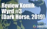 Review Komik Wyrd #3 (Dark Horse, 2019)