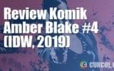 Review Komik Amber Blake #4 (IDW, 2019)