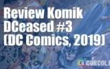 Review Komik DCeased #3 (DC Comics, 2019)