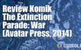 Review Komik The Extinction Parade: War (Avatar Press, 2014)