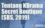 Tentang Drakor Secret Boutique (SBS, 2019)