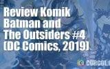 Review Komik Batman & The Outsiders #4 (DC Comics, 2019)