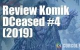 Review Komik DCeased #4 (DC Comics, 2019)