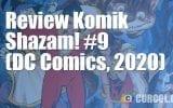 Review Komik Shazam! #9 (DC Comics, 2020)