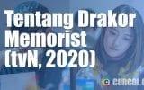 Tentang Drakor Memorist (tvN, 2020)