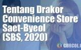 Tentang Drakor Convenience Store Saet-Byeol (SBS, 2020)