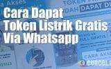 Cara Mendapatkan Token Listrik Gratis Melalui WhatsApp