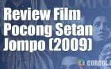 Review Film Pocong Setan Jompo (2009)