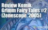 Review Komik Grimm Fairy Tales #2 (Zenescope, 2005)
