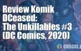 Review Komik DCeased: The Unkillables #3 (DC Comics, 2020)