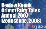 Review Komik Grimm Fairy Tales 2007 Annual (Zenescope, 2007)