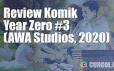 Review Komik Year Zero #3 (AWA Studios, 2020)