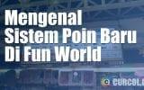 Mengenal Sistem Poin di Fun World