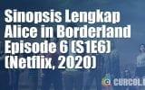 Sinopsis Alice In Borderland Episode 6 (S1E6) (Netflix, 2020)