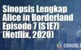 Sinopsis Alice In Borderland Episode 7 (S1E7) (Netflix, 2020)