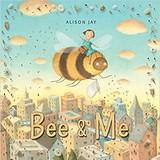 Bee & Me Alison Jay