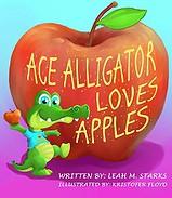 Ace Alligator Loves Apples