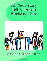 Tell A Story Tell A Dream Birthday Cake
