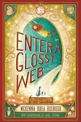 Enter a Glossy Web Written by McKenna Ruebush