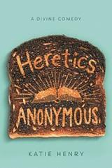 Heretics Anonymous Katie Henry