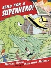 Send for a Superhero