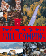 A collage of camping photos in the fall. Caption reads: The complete guide to fall camping.