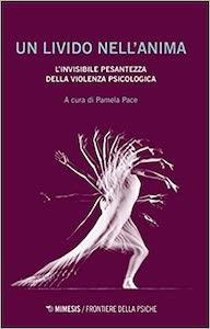 un-livido-nellanima_violenza-psicologica_Pamela-Pace